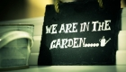 We Are In The Garden chalkboard sign home styling accessory at Kate Mell Boston Spa showroom